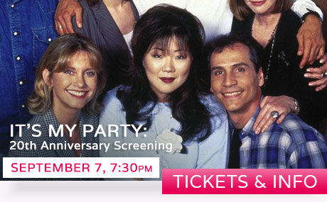OUTFEST - IT'S MY PARTY: 20th Anniversary Screening - September 7, 7:30pm - TICKETS & INFO